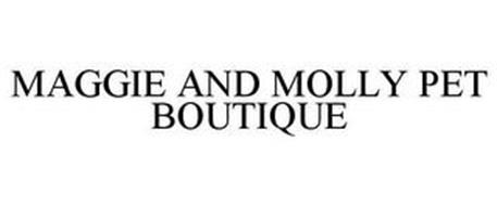 MAGGIE & MOLLY PET BOUTIQUE