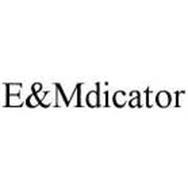 E&MDICATOR