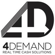 4D 4DEMAND REAL TIME CASH SOLUTIONS