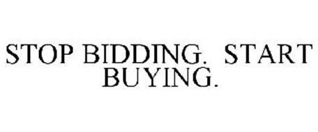 STOP BIDDING. START BUYING.