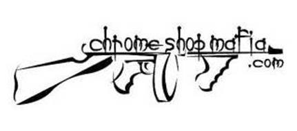 CHROME SHOP MAFIA.COM