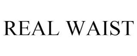 REAL WAIST