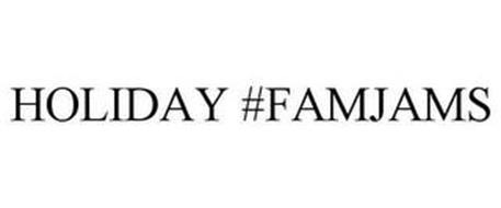 HOLIDAY #FAMJAMS