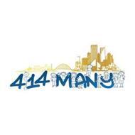 414 MANY