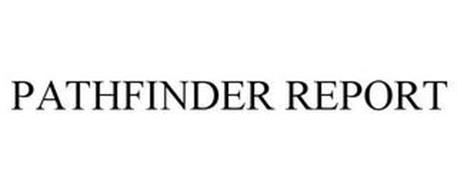 PATHFINDER REPORT