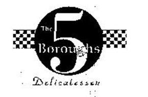 THE 5 BOROUGHS DELICATESSEN