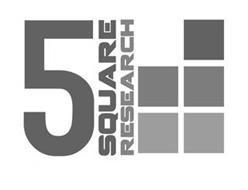 5 SQUARE RESEARCH