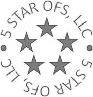 · 5 STAR OFS, LLC · 5 STAR OFS, LLC