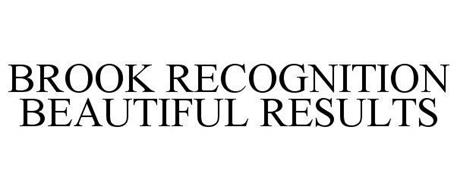 BROOK RECOGNITION BEAUTIFUL RESULTS