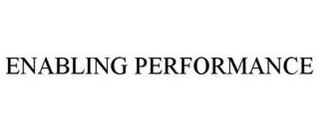 ENABLING PERFORMANCE