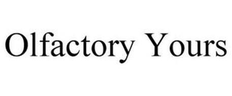OLFACTORY YOURS