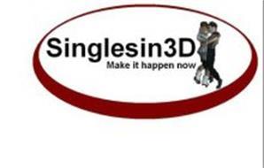 SINGLESIN3D MAKE IT HAPPEN NOW
