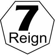 7 REIGN