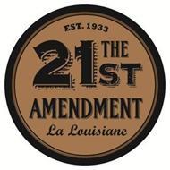 THE 21ST AMENDMENT LA LOUISIANE EST. 1933