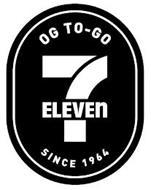 7-ELEVEN OG TO-GO SINCE 1964