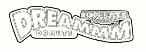 BIG EATS BAKERY DREAMMM DONUTS
