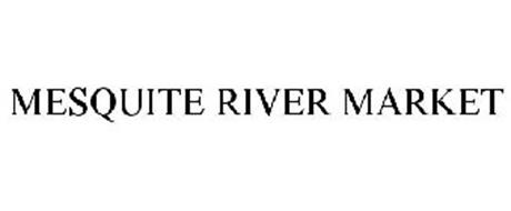 MESQUITE RIVER MARKET