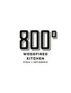 800 WOODFIRED KITCHEN PIZZA + ROTISSERIE