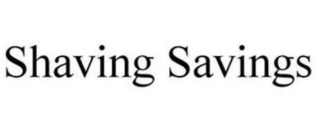SHAVING SAVINGS
