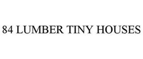 84 LUMBER TINY HOUSES