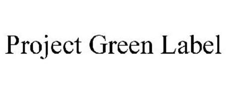 PROJECT GREEN LABEL