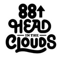 88 HEAD IN THE CLOUDS