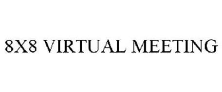 8X8 VIRTUAL MEETING