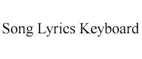 SONG LYRICS KEYBOARD