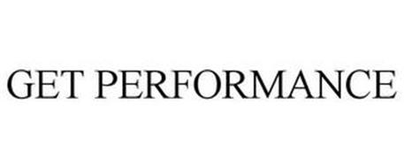 GET PERFORMANCE
