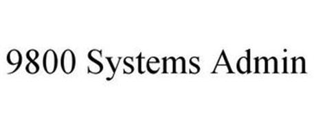 9800 SYSTEMS ADMIN