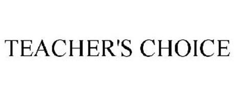 TEACHER'S CHOICE