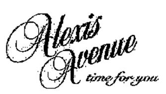ALEXIS AVENUE TIME FOR YOU