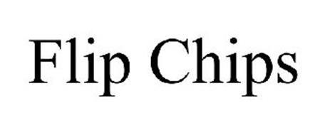 FLIP CHIPS