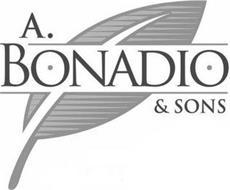 A. BONADIO & SONS