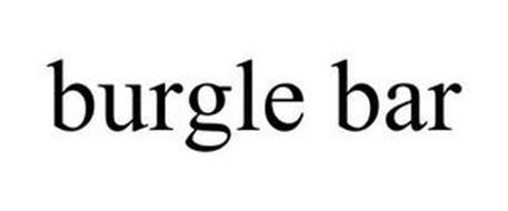 BURGLE BAR