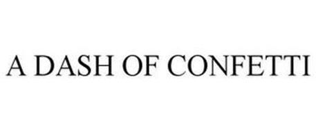 A DASH OF CONFETTI
