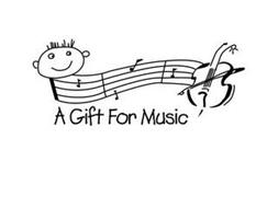 A GIFT FOR MUSIC