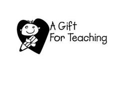 A GIFT FOR TEACHING