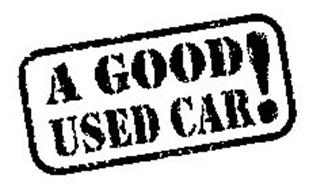 A GOOD USED CAR!