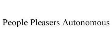 PEOPLE PLEASERS AUTONOMOUS