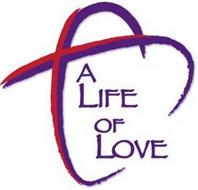 A LIFE OF LOVE