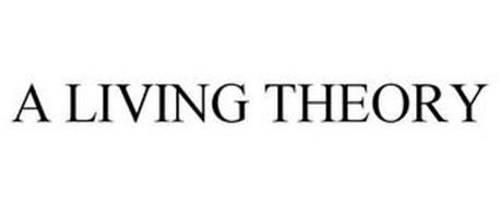 A LIVING THEORY