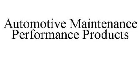AUTOMOTIVE MAINTENANCE PERFORMANCE PRODUCTS