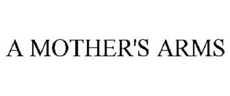 A MOTHER'S ARMS