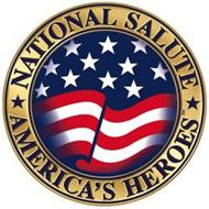 NATIONAL SALUTE AMERICA'S HEROES