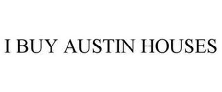 I BUY AUSTIN HOUSES