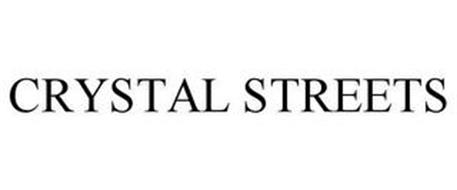 CRYSTAL STREETS