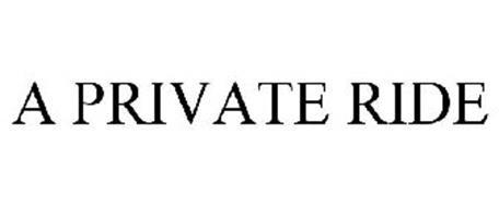 A PRIVATE RIDE