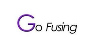 GO FUSING