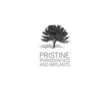 PRISTINE PERIODONTICS AND IMPLANTS